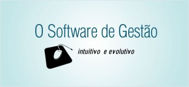 Software de gestão intuitivo e evolutivo